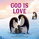 God Is Love (God Is Series)