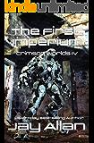 The First Imperium: Crimson Worlds IV