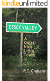 Essex Valley: A Quiet, Nice Little Town