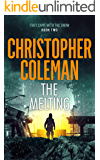 The Melting (They Came With The Snow Book 2)