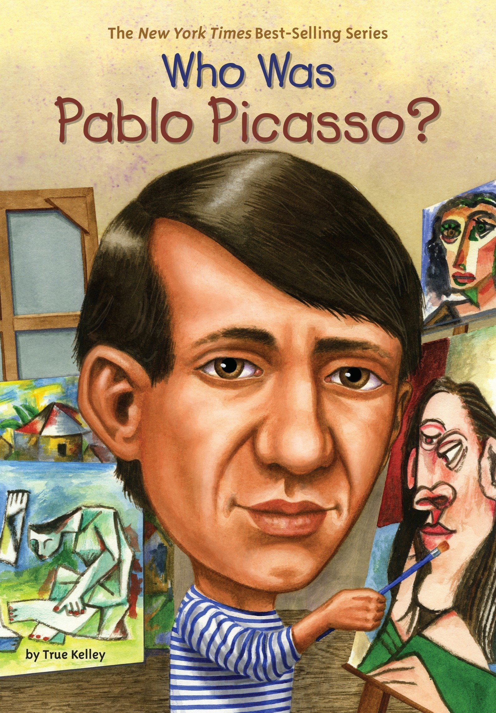 Who Was Pablo Picasso?: True Kelley: 9780448449876: Amazon com: Books