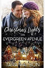 Christmas Lights on Evergreen Avenue Kindle Edition