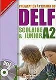 Préparation à l'examen du DELF A2 scolaire & junior (1CD audio)