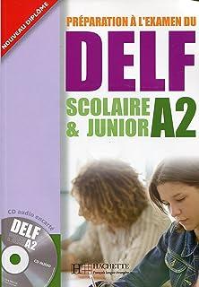 Delf Scolaire Et Junior A2 Livre de LEleve + CD Audio (English and