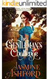 The Gentleman's Challenge (A Yorkshire Downs - Love, Hearts and Challenges) (A Regency Romance Story)