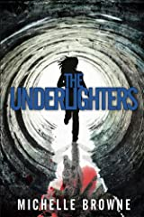 The Underlighters (The Nightmare Cycle Book 1) Kindle Edition