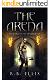 The Arena (The Shadow Epics Book 1)