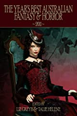 The Year's Best Australian Fantasy and Horror 2011 (Volume 2) Kindle Edition
