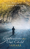 Confessions of a War Child (Sahara)