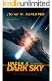 Under a Dark Sky (Worldburner Book 1)