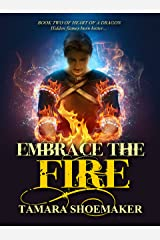 Embrace the Fire (Heart of a Dragon Book 2) Kindle Edition