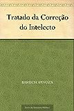 Tratado da Correção do Intelecto