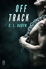 Off Track Kindle Edition