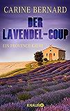 Der Lavendel-Coup: Ein Provence-Krimi (Molly Preston ermittelt 1) (German Edition)
