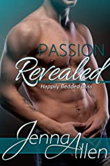 Passion Revealed (Happily Bedded Bliss Book 4) Kindle Edition