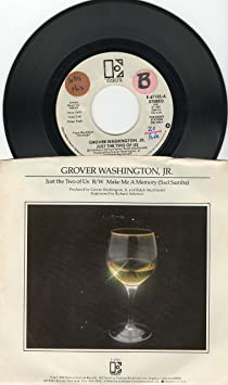 Grover Washington Jr Bill Withers Just The Two Of Us