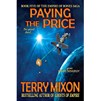 Paying the Price (Book 5 of The Empire of Bones Saga) (English Edition)