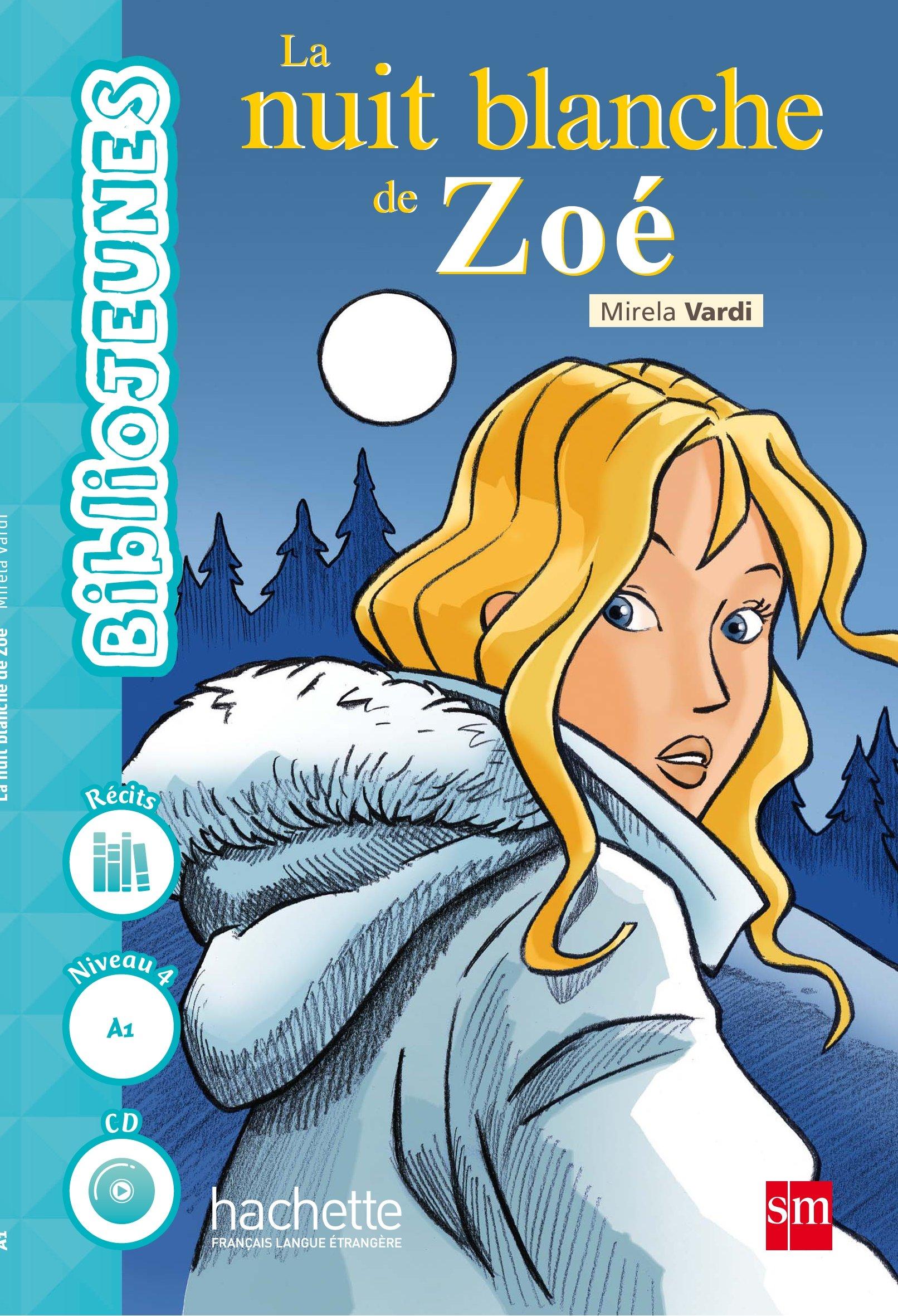 La nuit blanche de Zoé - 9788467583618: Amazon.es: Mirela Vardi: Libros en idiomas extranjeros