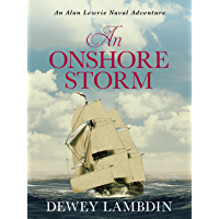 An Onshore Storm (The Alan Lewrie Naval Adventures Book 24)