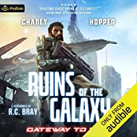 Gateway to War: Ruins of the Galaxy, Book 3
