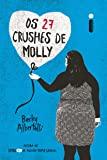 Os 27 Crushes de Molly