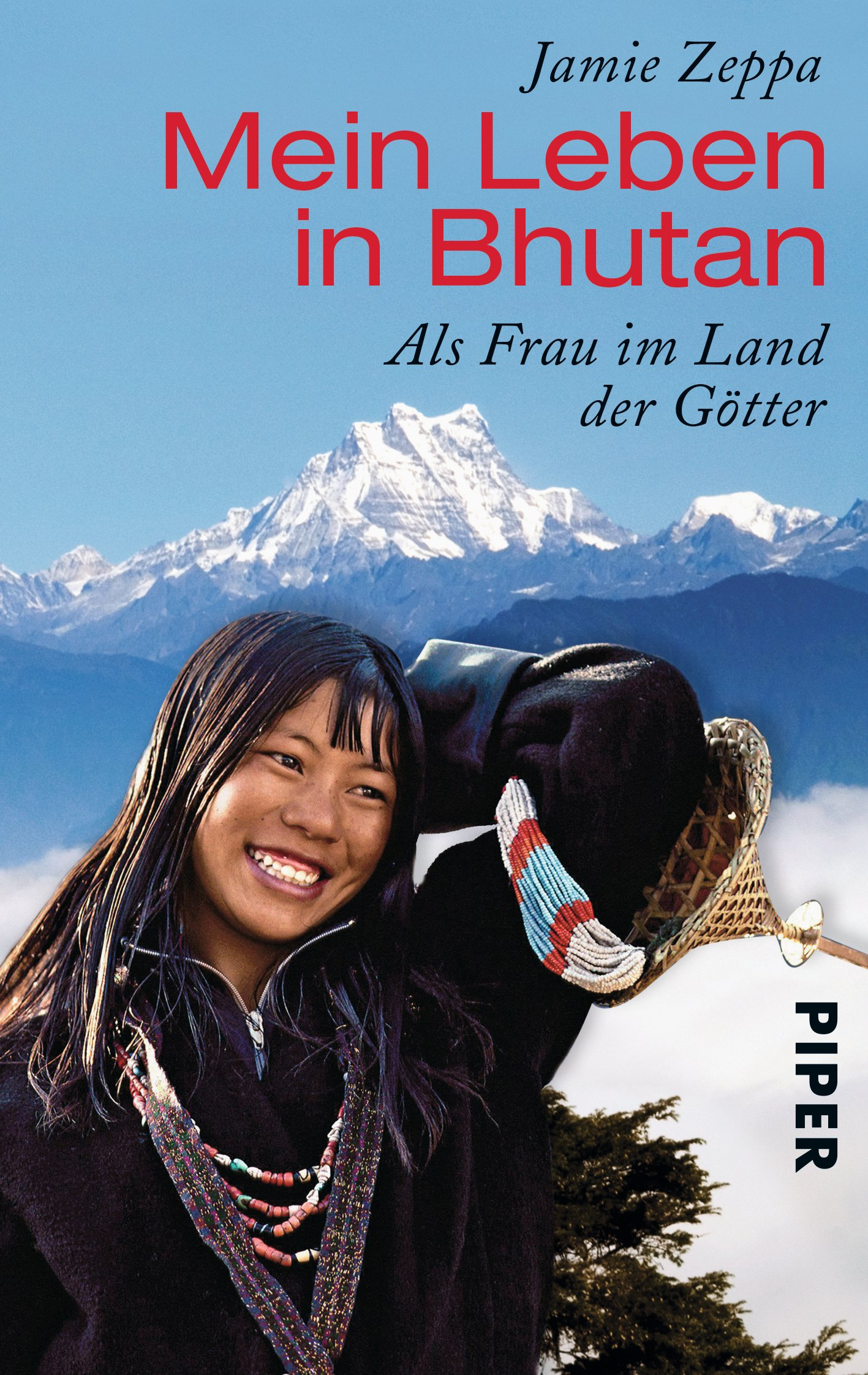 Mein Leben in Bhutan: Als Frau im Land der Götter