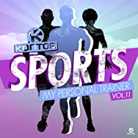 Kontor Sports - My Personal Trainer, Vol. 11 [Explicit]
