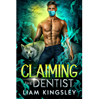 Claiming The Dentist (Blackwater Pack Book 7) (English Edition)