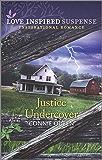 Justice Undercover (Love Inspired Suspense)