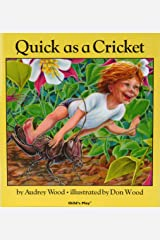 Quick as a Cricket Hardcover