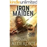 IRON MAIDEN: An Epic Fantasy Adventure (The Iron Testament Book 1)
