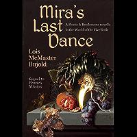 Mira's Last Dance (Penric & Desdemona)