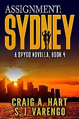 Assignment: Sydney (A SpyCo Novella Book 4) Kindle Edition