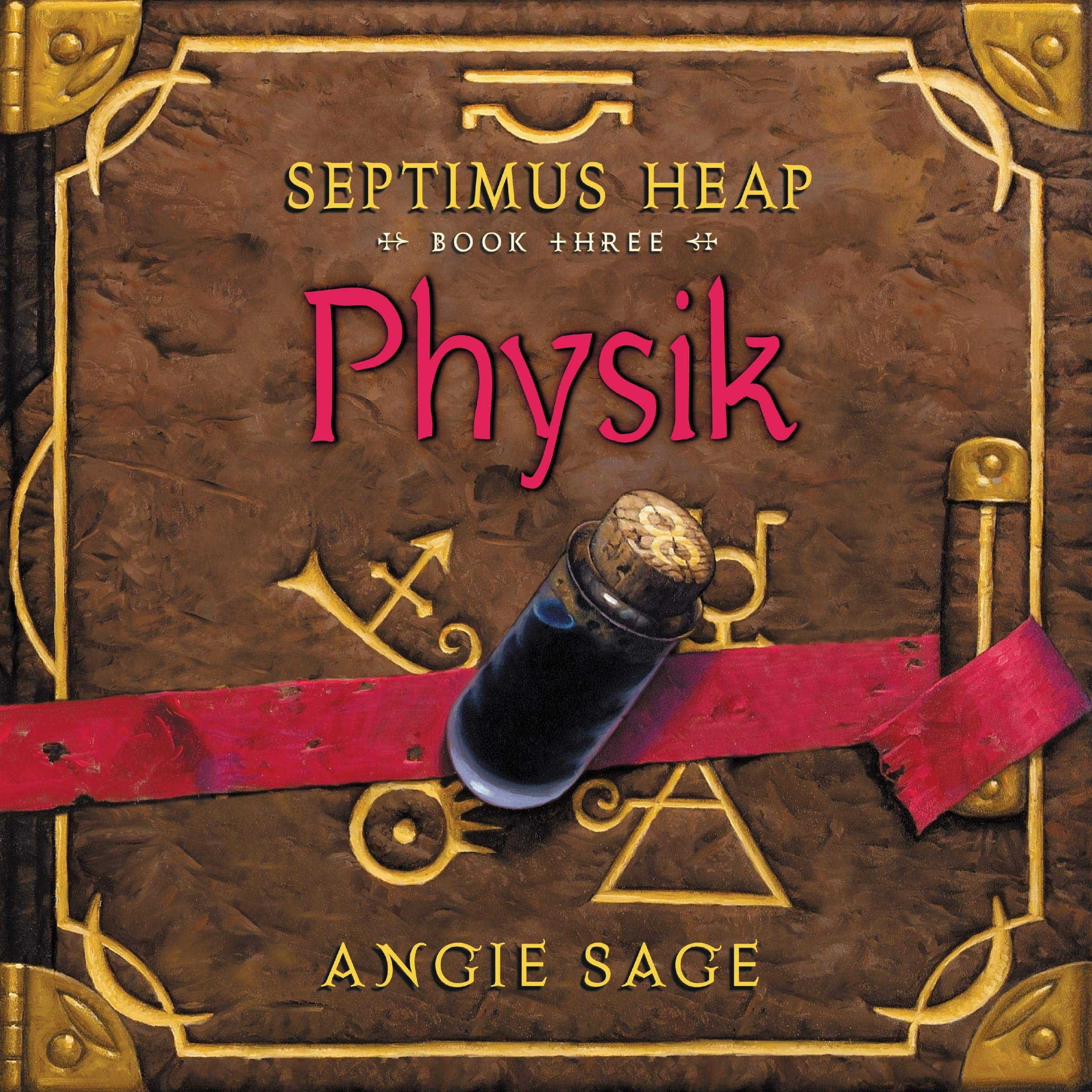 Physik  Septimus Heap Book Three