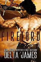 Firelord: A Dark Dragon Shifter Romance (Alpha Lords Book 8) Kindle Edition
