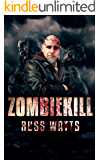 Zombiekill: A Post Apocalyptic Thriller
