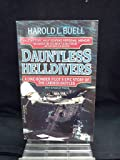 Dauntless Helldivers: A Dive-Bomber Pilot's Epic Story of the Carrier Battles