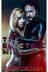 The Electric Mile: Neon Underground Edition Kindle Edition