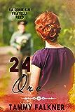 24 Ore (La Serie Sui Fratelli Reed Vol. 5)