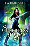 Sorceress at War (A Gargoyle and Sorceress Tale Book 4)
