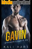 Gavin (Stryker County PD Book 1)