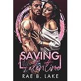 Saving Valentine : A Dark Steamy Hitman Romance