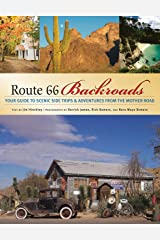 Route 66 Backroads: Your Guide to Scenic Side Trips & Adventures from the Mother Road (Backroads of ...) Paperback