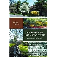 A Framework for Hoa Management: Best Practices for Success