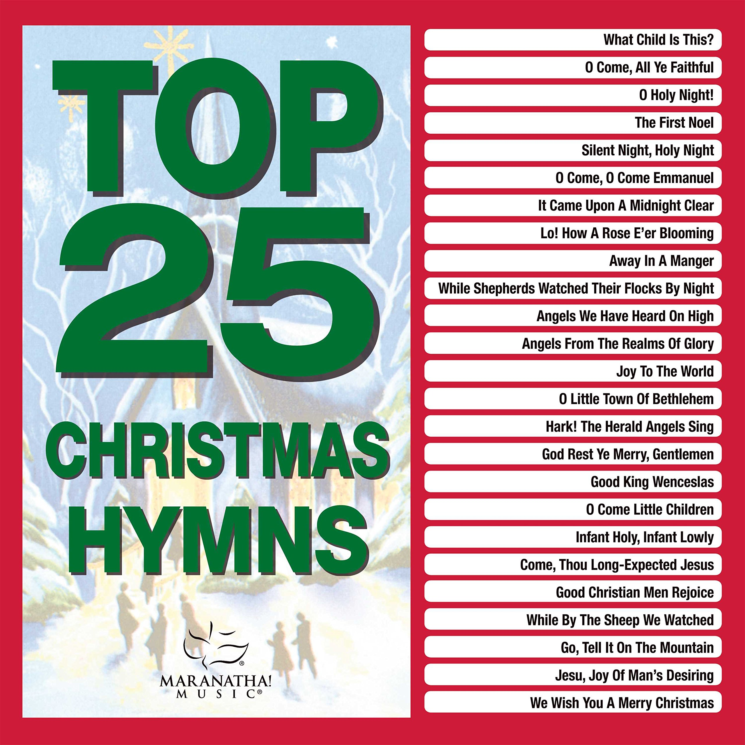 Maranatha Music - Top 25 Christmas Hymns (2PC)