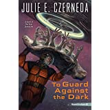 To Guard Against the Dark (Reunification)