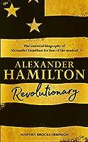 Alexander Hamilton: Revolutionary (English