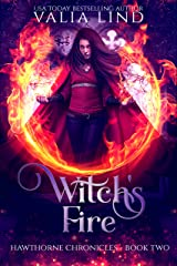 Witch's Fire (Hawthorne Chronicles Book 2) Kindle Edition