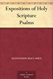 Expositions of Holy Scripture Psalms