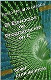 Ejercicios de programación en C para principiantes (Fichas de informática)